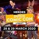 Alle activiteiten op Heroes Dutch Comic Con 2020 Spring Edition!
